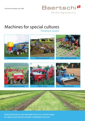 Machines for special cultures